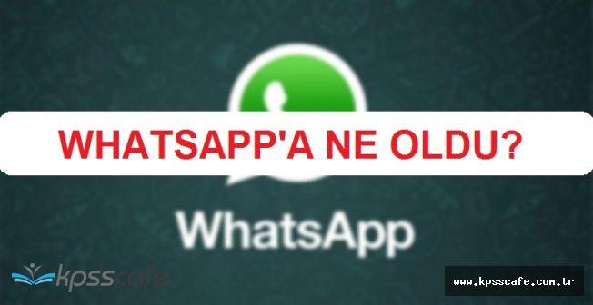 Milyonların Kullandığı Whatsapp Kısa Süreli Bir Çöküş Yaşadı! Sosyal Medya Yıkıldı
