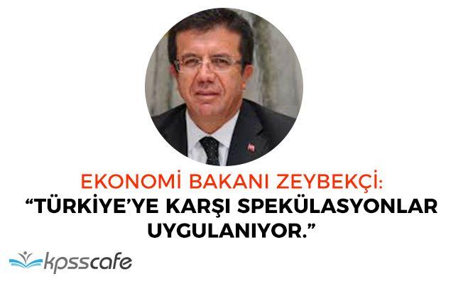 """Bakan Zeybekçi: """"Türkiyeye karşı bir spekülasyon var"""""""