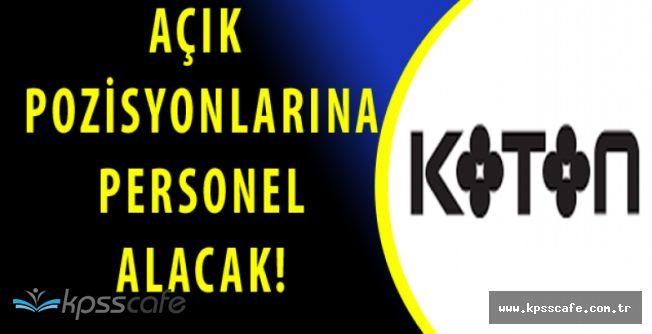 KOTON 258 Pozisyonuna Türkiye Geneli Personel Alımı Yapıyor!
