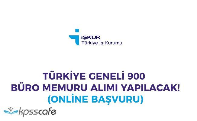 İŞKUR Aracılığıyla Türkiye Geneli 900 Büro Memuru Alımı Yapılacak!