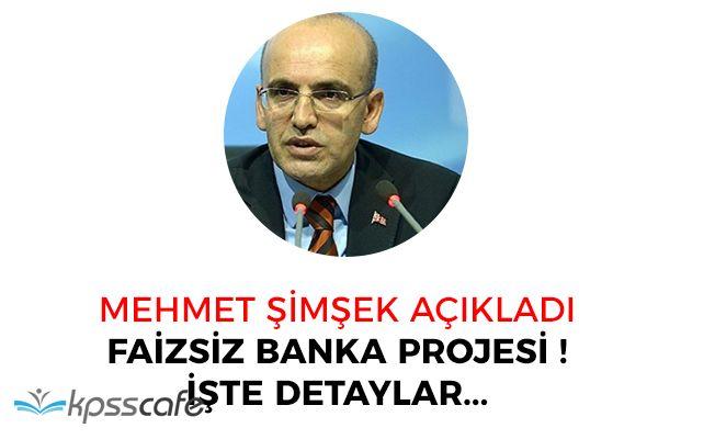 Başbakan Yardımcısı Açıkladı Faizsiz Banka Projesi! MegaBank