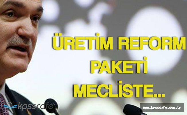 Bakan Özlü'den 'Üretim Reform Paketi' Açıklaması