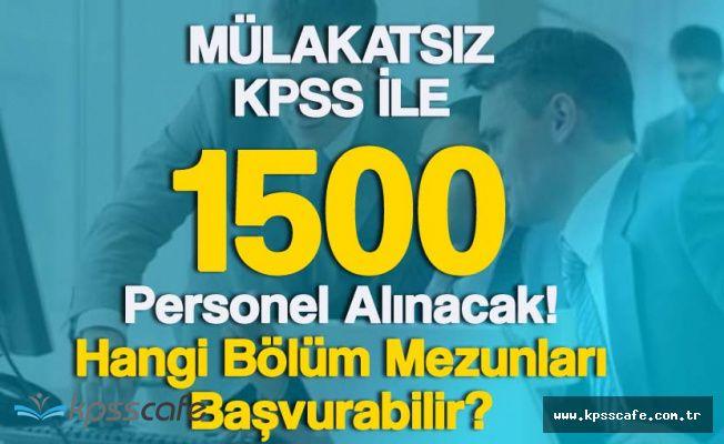 Tapu ve Kadastro Genel Müdürlüğü Mülakatsız 1500 Personel Alacak!