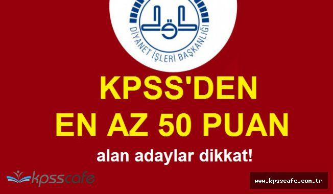 DİB KPSS'den 50 Puan ile Lise Mezunu 200 Personel Alıyor! Başvurularda Son Gün