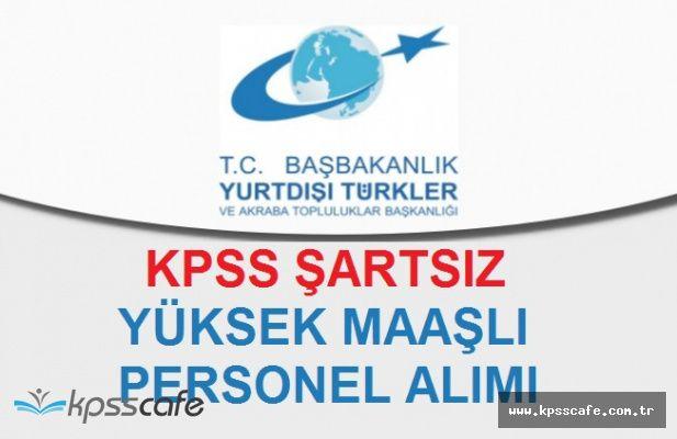 Başbakanlık Yüksek Maaşlı Personel Alımında Süreç Sona Eriyor! KPSS ŞARTI YOK