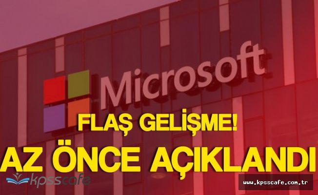Flaş Gelişme! Microsoft'a Türkiye'de Soruşturma Açıldı