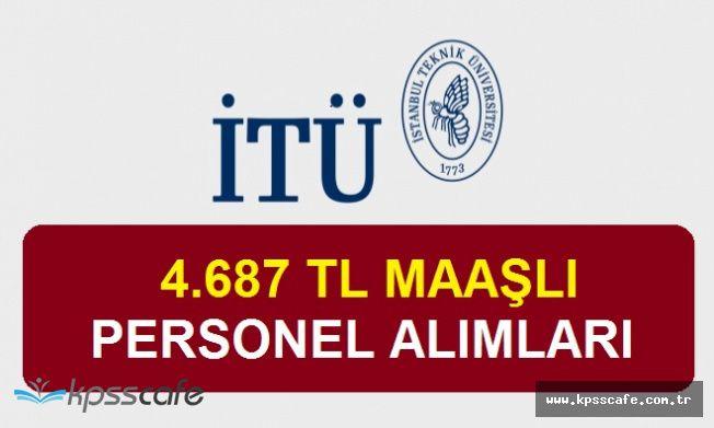 İstanbul Teknik Üniversitesi Sözleşmeli Personel Alımında Bulunacak! (brüt ücret 4.687 TL)