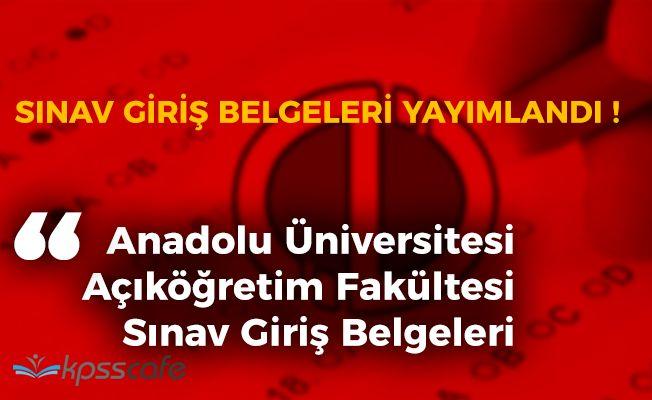 Anadolu Üniversitesi Açıköğretim Fakültesi (AÖF) Dönem Sonu Sınav Giriş Yerleri Açıklandı!