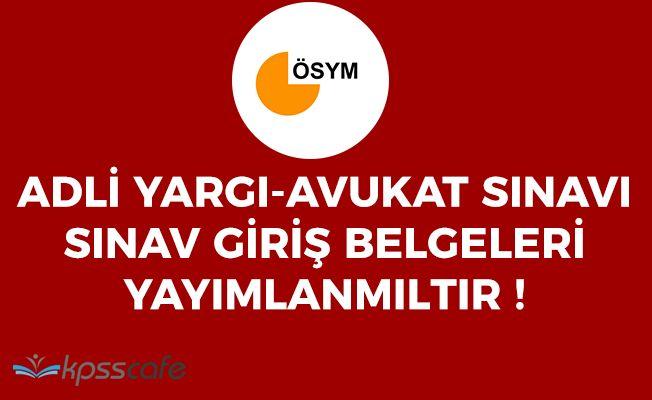 ÖSYM: Adalet Bakanlığı Adli Yargı-Avukat Sınav Giriş Belgeleri Yayımlandı!
