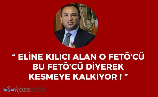 """Adalet Bakanı: """"Kılıcı eline alan o FETÖ'cü bu FETÖ'cü diye kesmeye kalkıyor!"""""""