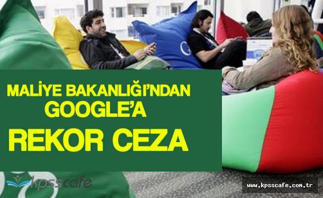 Maliye Bakanlığı'ndan Google'a Rekor Ceza