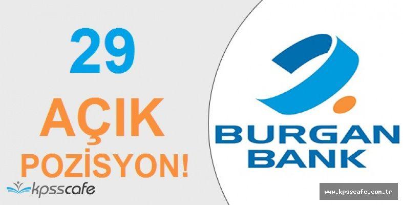 Burgan Bank 29 Adet Açık Pozisyonuna Personel Alacak