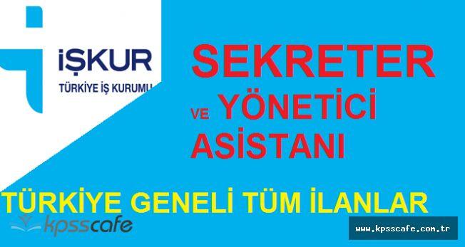 İŞKUR Türkiye Geneli 444 Sekreter, 74 Yönetici Asistanı Alımında Bulunacak