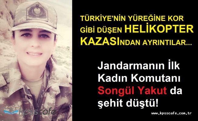 Jandarmanın İlk Kadın Komutanı Songül Yakut da Şehitlerimizin Arasında!