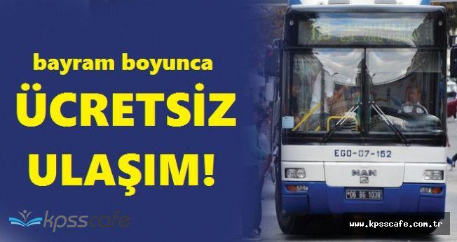 Bayramda Belediye Otobüsleri Ücretsiz Hizmet Verecek