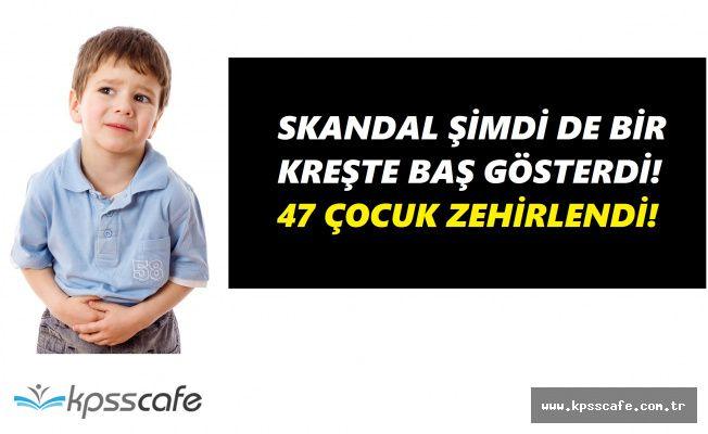 SKANDAL! Aydın'da Bir Kreşte 47 Çocuk Yemekten Zehirlendi