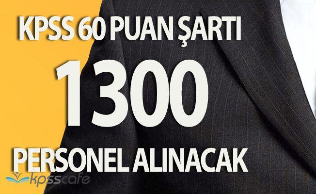 KPSS En Az 60 Puanla (Büro Memuru, Tekniker) 1300 Personel Alımı Başvuruları Bugün Başlıyor!
