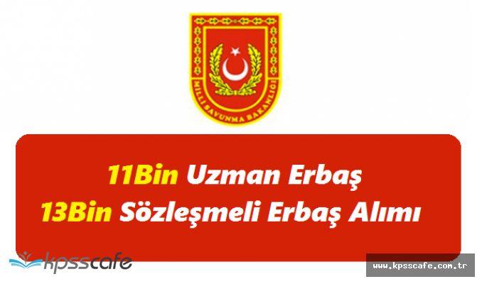 Milli Savunma Bakanlığı 11 Bin Uzman Erbaş ve 13 Bin Sözleşmeli Erbaş Alımı Yapıyor!
