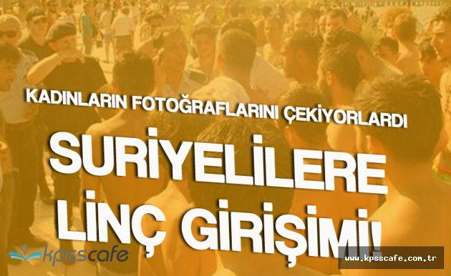 Flaş! Plajdaki Kadınların Fotoğraflarını Çeken Suriyeliler Linç Ediliyordu