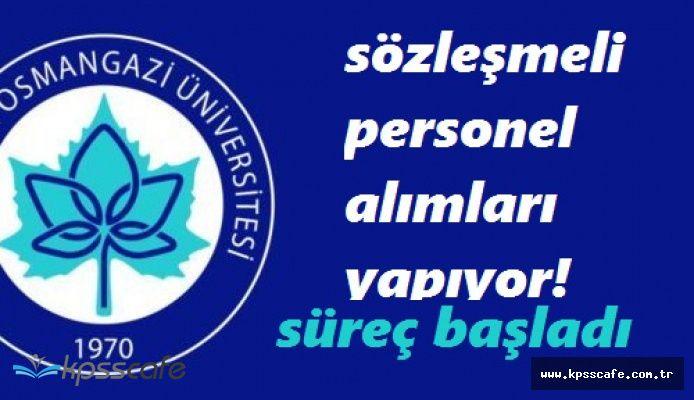 Memur Adayları Dikkat! Osmangazi Üniversitesi Sözleşmeli Personel Alımı Yapacağını Açıkladı