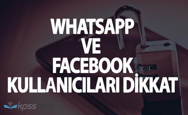 Facebook ve Whatsapp Kullanıcıları Dikkat! O Tuzaklara Düşmeyin