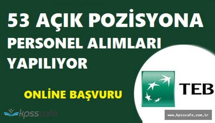 Türk Ekonomi Bankası Farklı Şehirlerdeki 53 Pozisyonuna Personel Arıyor