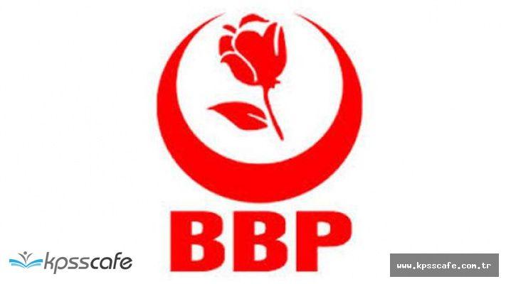 BBP'den Adalet Yürüyüşüyle İlgili Flaş Açıklama
