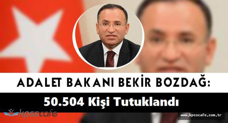 Adalet Bakanı Açıkladı; ''Bunlar Algı Operasyonu, FETÖ'den 50.504 Kişi Tutuklandı.''