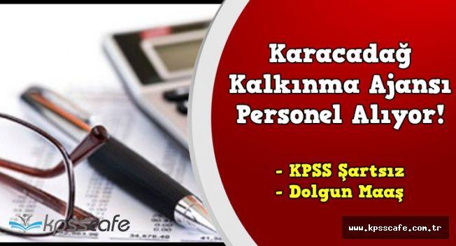 Karacadağ Kalkınma Ajansı KPSS Şartsız Memur Alımı Başvuruları Sona Eriyor !