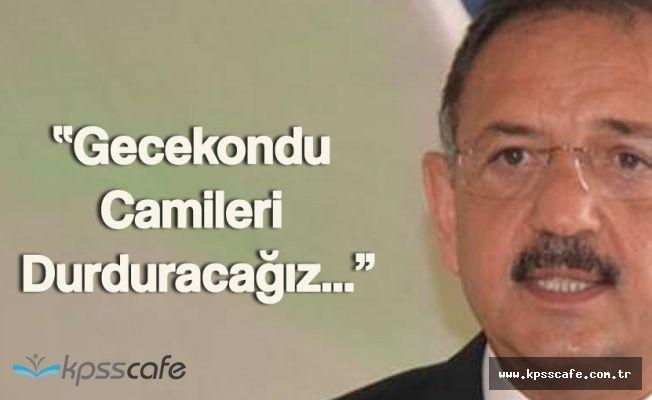 """Bakan Özhaseki, """"Gecekondu Camileri Durduracağız"""""""