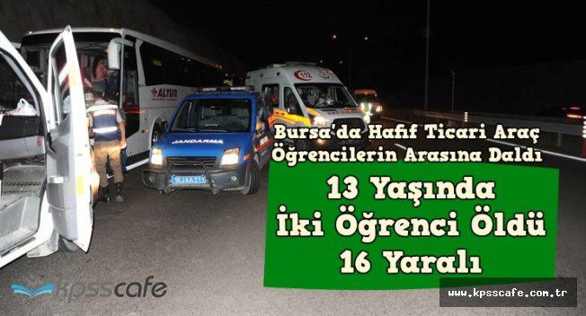 Bursa'da Feci Trafik Kazası: 13 Yaşında 2 Öğrenci Öldü , 16 Yaralı