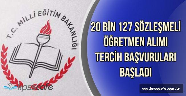 MEB 20 Bin 127 Öğretmen Alımı Tercih Süreci Başladı (İlk Atama Tercih Ekranı)