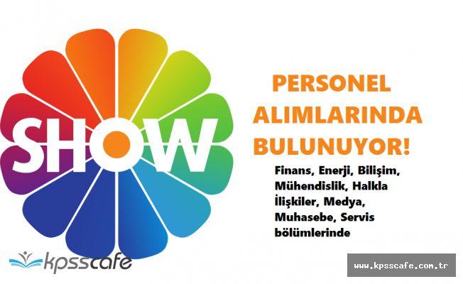 SHOW TV Birçok Farklı Pozisyonda Personel Alımında Bulunuyor