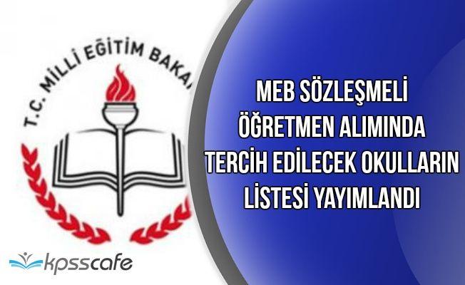 MEB Sözleşmeli Öğretmen Alımı Tercih Edilecek Okulların Listesini Yayımladı