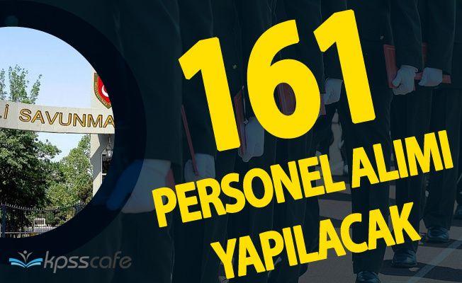 Milli Savunma Bakanlığı Açıktan 161 Personel Alımı Yapacak (Okutman Kadrosu)