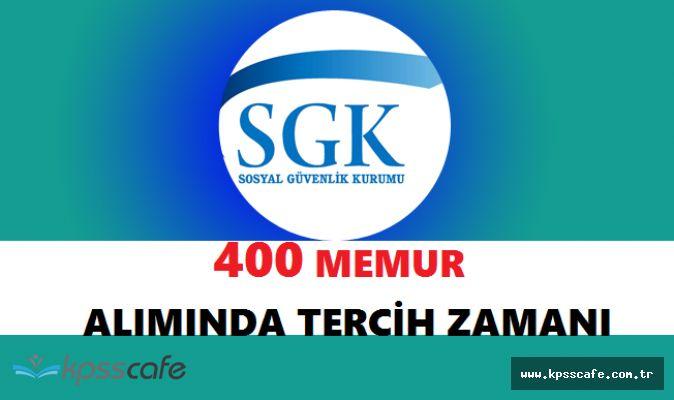SGK 400 Memur Alımında Süreç İşliyor! Tercih İşlemleri Başladı