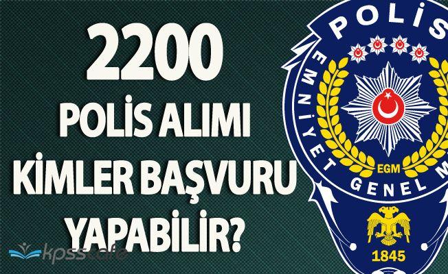 EGM 2000 Erkek - 200 Kadın Polis Alacak! Başvuru Şartları ve Başvuru Tarihi Açıklandı (PAEM)