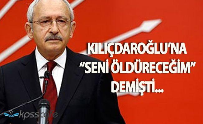 Kılıçdaroğlu'na 'Seni Öldüreceğim' Diyen Kadın Gözaltında