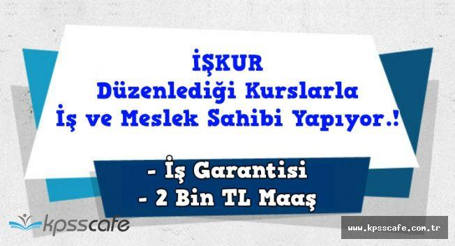 İŞKUR 2 Bin TL Maaş ile Teknisyen Kursları Düzenliyor