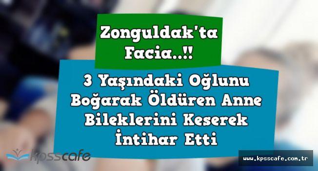 Zonguldak'da Anne, 3 Yaşındaki Oğlunu Boğarak Öldürdü