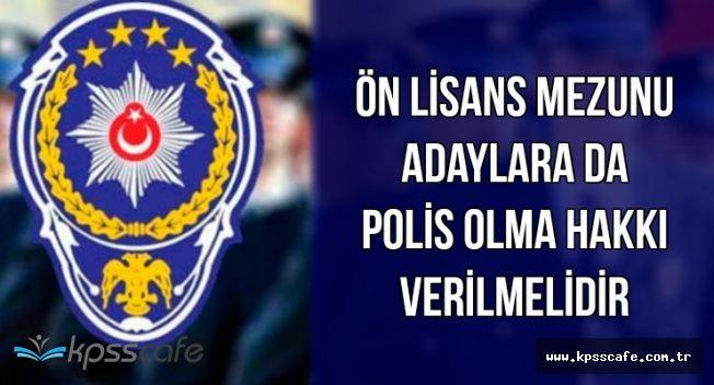 Ön Lisans Mezunu Adayların İçişleri Bakanlığına Polis Alımı Tepkisi