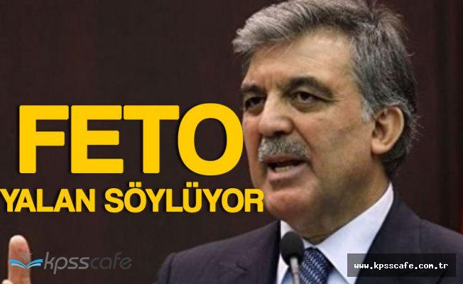 Abdullah Gül'den FETÖ'nün İddiaları Sonrası Açıklama