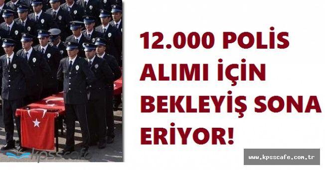 POMEM Müdürü Açıkladı; 12.000 Polis Alımı Çok Yakında!