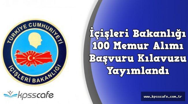ÖSYM, İçişleri Bakanlığı 100 Memur Alımı Başvuru Kılavuzunu Yayımladı