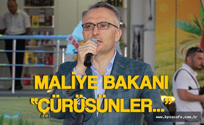 """Maliye Bakanı Naci Ağbal :"""" Çürüsünler , Hak Ediyorlar"""""""