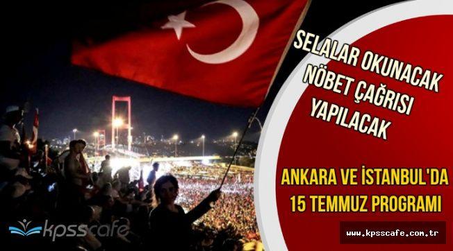 İstanbul ve Ankara'da Düzenlenecek 15 Temmuz Programları