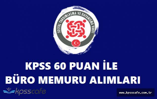 Kamuda Başvuruları Devam Eden KPSS 60 Puanlı Büro Memuru Alımları