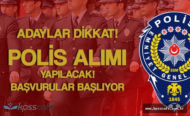 Kadın ve Erkek Polis Adayları Dikkat! 2200 Polis Alınacak Başvurular Yarın Başlıyor