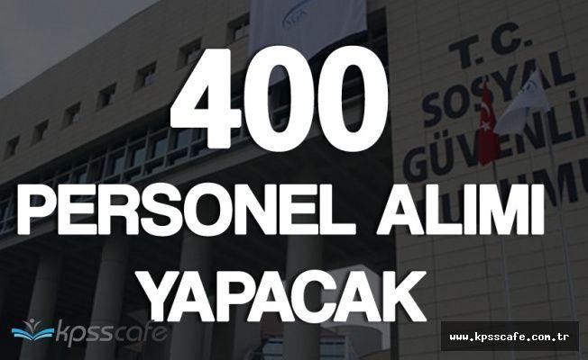 SGK 400 Personel Alım İlanı Yayımlandı! (KPSS Şartı Var)