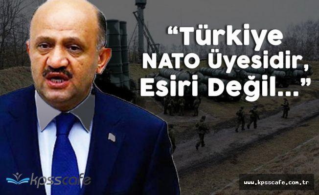"""Milli Savunma Bakanı Işık: """"Üyeyiz , Esir Değil"""""""